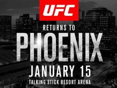 UFC Fight Night: Phoenix January 15 2017 Talking Stick Resort Arena