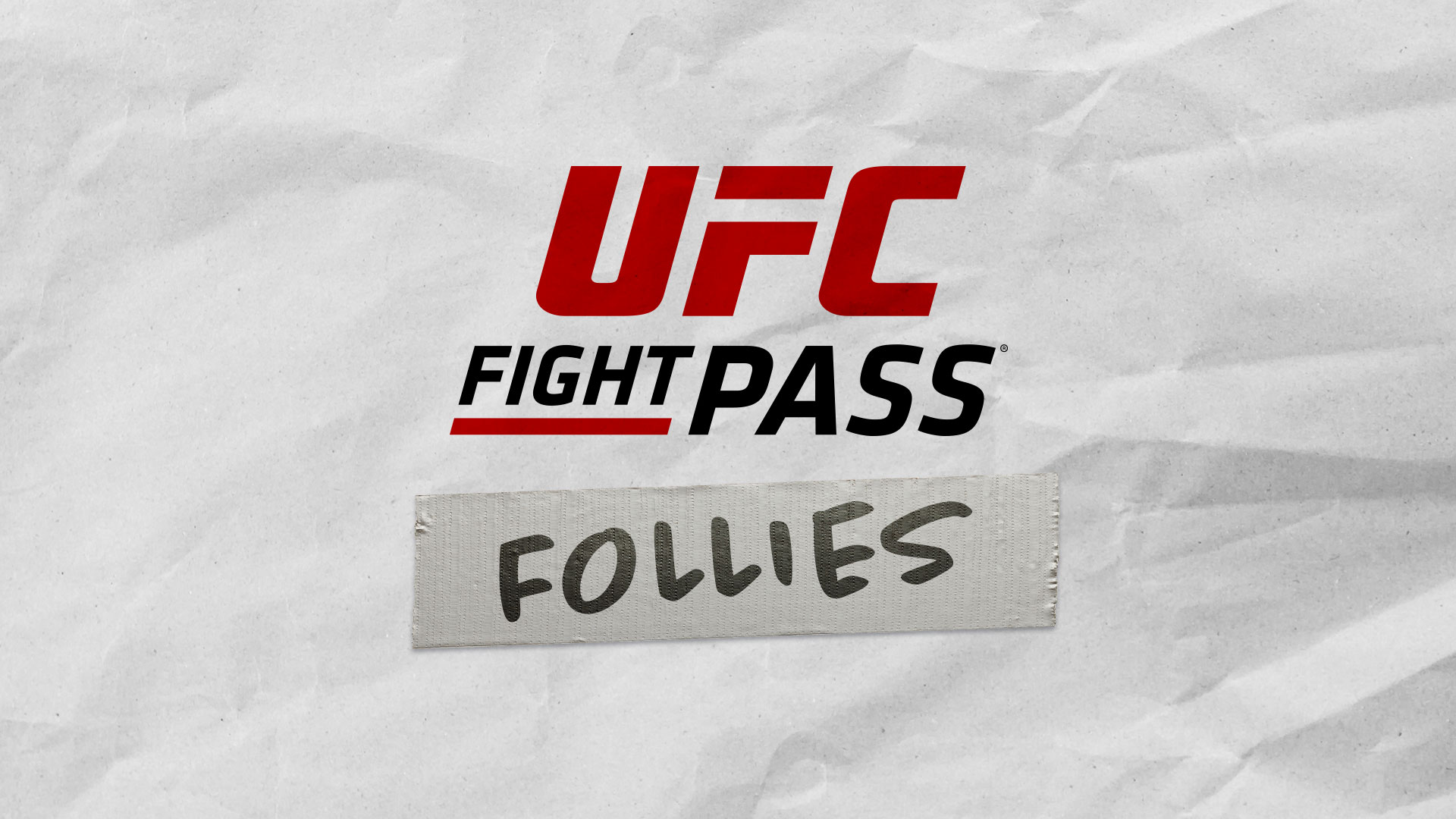 UFC Fight Pass Follies