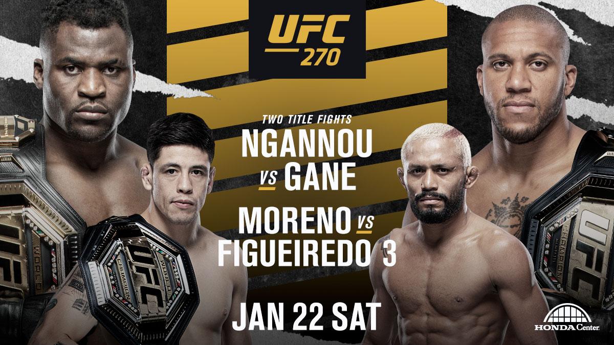 UFC 270 Presale Announcement. Francis Nganno vs Ciryl Gane. Brandon Moreno vs Deiveson Figueiredo 3 on January 22