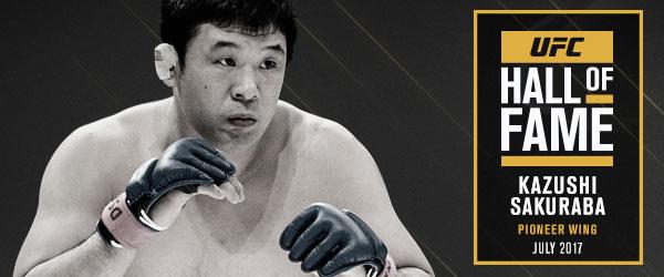 2017 UFC Hall of Fame class Kazushi Sakuraba Pioneer Wing