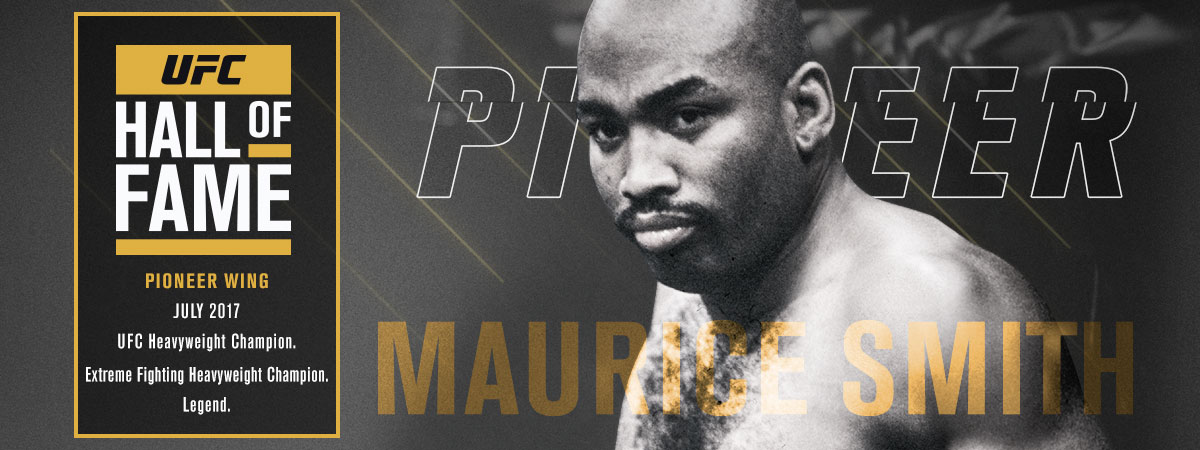 2017 UFC Hall of Fame class Maurice Smith Pioneer Wing