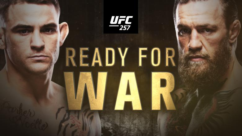 UFC 257: Poirier vs McGregor 2 – Ready For War