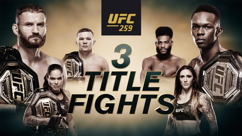 UFC 259; 3 title fights