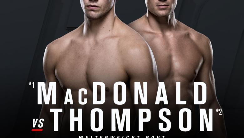 UFC Fight Night: MacDonald vs Thompson ottawa Rory MacDonald vs Stephen Thompson Wonderboy