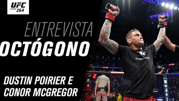 Thumbnail da entrevista de octógono com Dustin Poirier e Conor McGregor no UFC 264