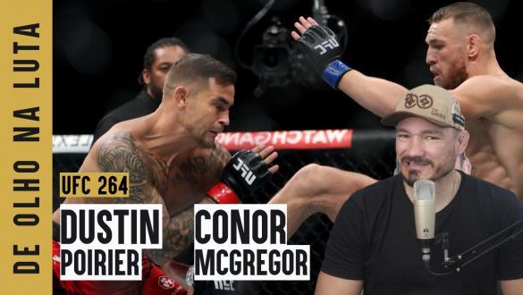 Vitor Miranda analisa a luta principal do UFC 264 entre Dustin Poirier e Conor McGregor