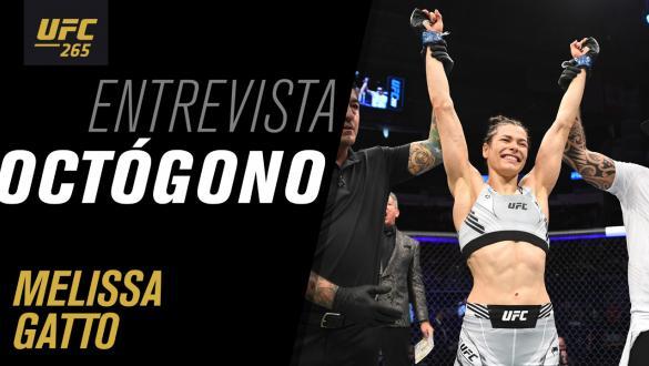 Entrevista de octógono com Melissa Gatto   UFC 265