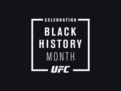 UFC Celebrates Black History Month